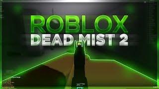 DEAD MIST 2 AUF ROBLOX!! (NEU DAYZ STANDALONE AUF ROBLOX?!)