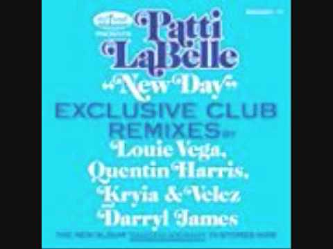 Patti Labelle   New Day Darryl James vocal rmx