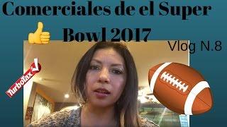 84 lumber y los comerciales de el super bowl 2017 vlog 8