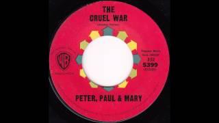 Peter, Paul & Mary - The Cruel War