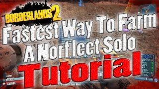 borderlands 2   fastest way to farm a norfleet solo   tutorial