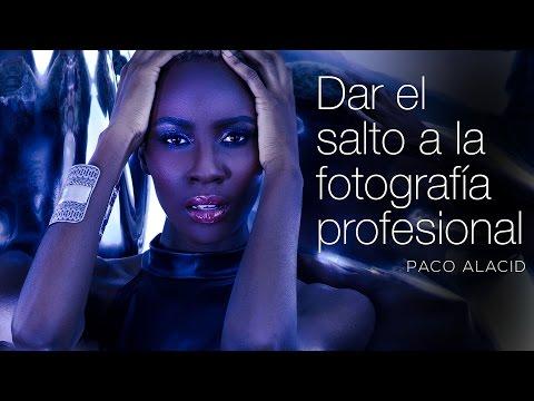 Consejos para dar el salto a la Fotografía Profesional