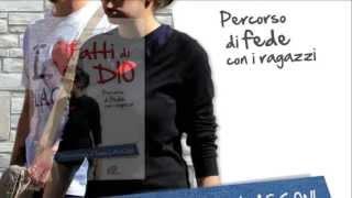 || FATTI DI DIO || (Paoline 2013)