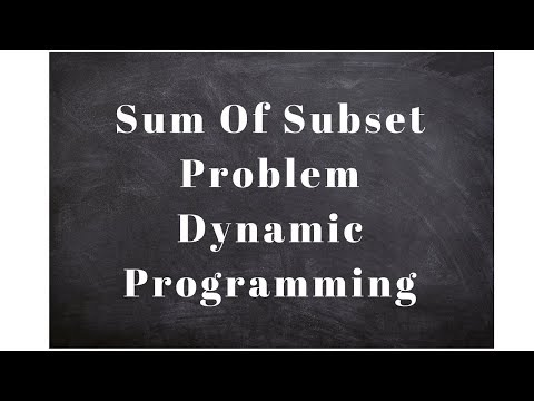 Sum Of Subset Problem Dynamic Programming