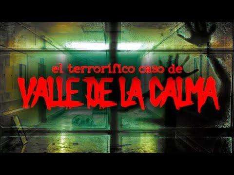 El terrorífico caso de Valle de la Calma
