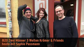 """""""Zwei Männer 3 Welten"""" – Krömer & Friends mit Sophie Passmann"""