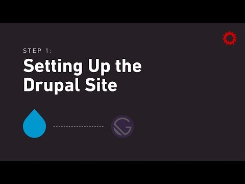 Decoupling Drupal: Getting Started with Gatsby - Setting up Drupal