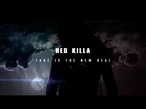 REDKILLA - FAKE IS THE NEW REAL- (May 2016)