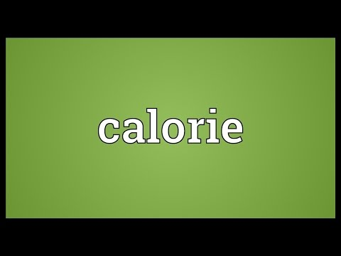 Calorie Meaning