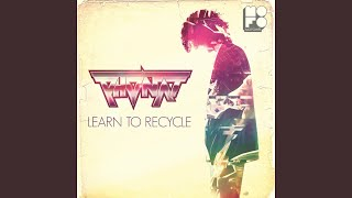 Learn to Recycle (4 to the Floor Mix)