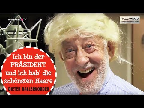 DIETER HALLERVORDEN - Ich bin der Präsident - Offizielles Video (HD) - Trump Song