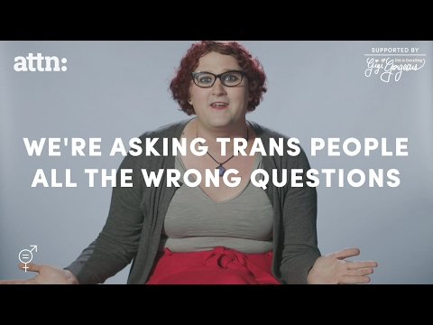 It's time to end our assumptions about the trans community.