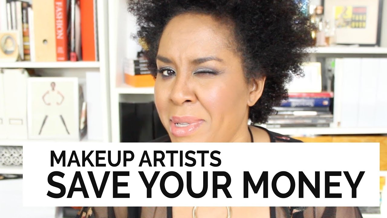 MAKEUP ARTISTS!!!! HOW TO BUDGET & SAVE YOUR DAYUMMMMM MONEY!!!