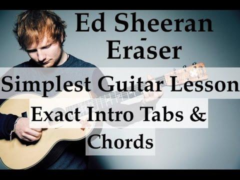 Eraser Ed Sheeran - Easy Guitar lesson - Intro Tabs - Simple chords ...