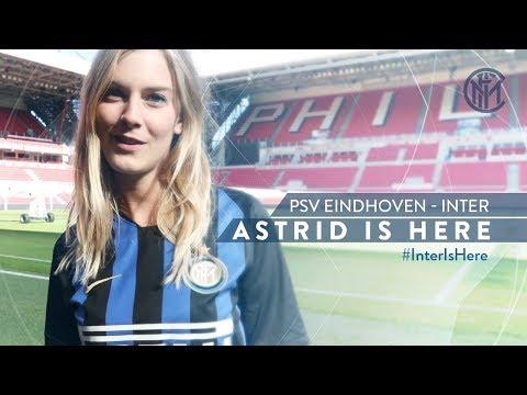 PSV vs INTER with ASTRID ERICSSON | UEFA Champions League 2018/19 | #AstridIsHere