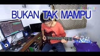 Bukan Tak Mampu Guitar Cover Instrument By Hendar