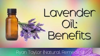 Lavender Oil: Benefits & Uses