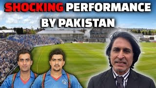 Shocking performance by Pakistan | Afghanistan looking good | Ramiz Speaks thumbnail