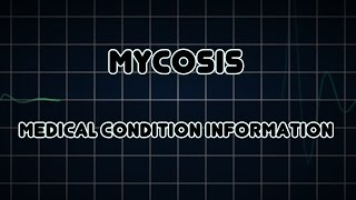 Mycosis (Medical Condition)