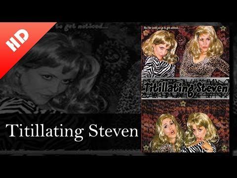 Titillating Steven 2006