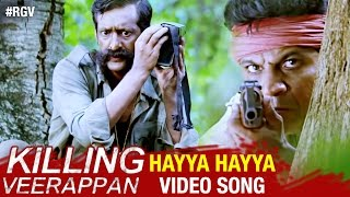 rgv s killing veerappan telugu movie   hayya hayya video song male version   shivraj kumar