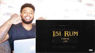 J.I.D - 151 Rum   Reaction