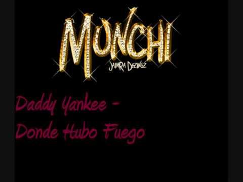 Daddy Yankee - Donde Hubo Fuego