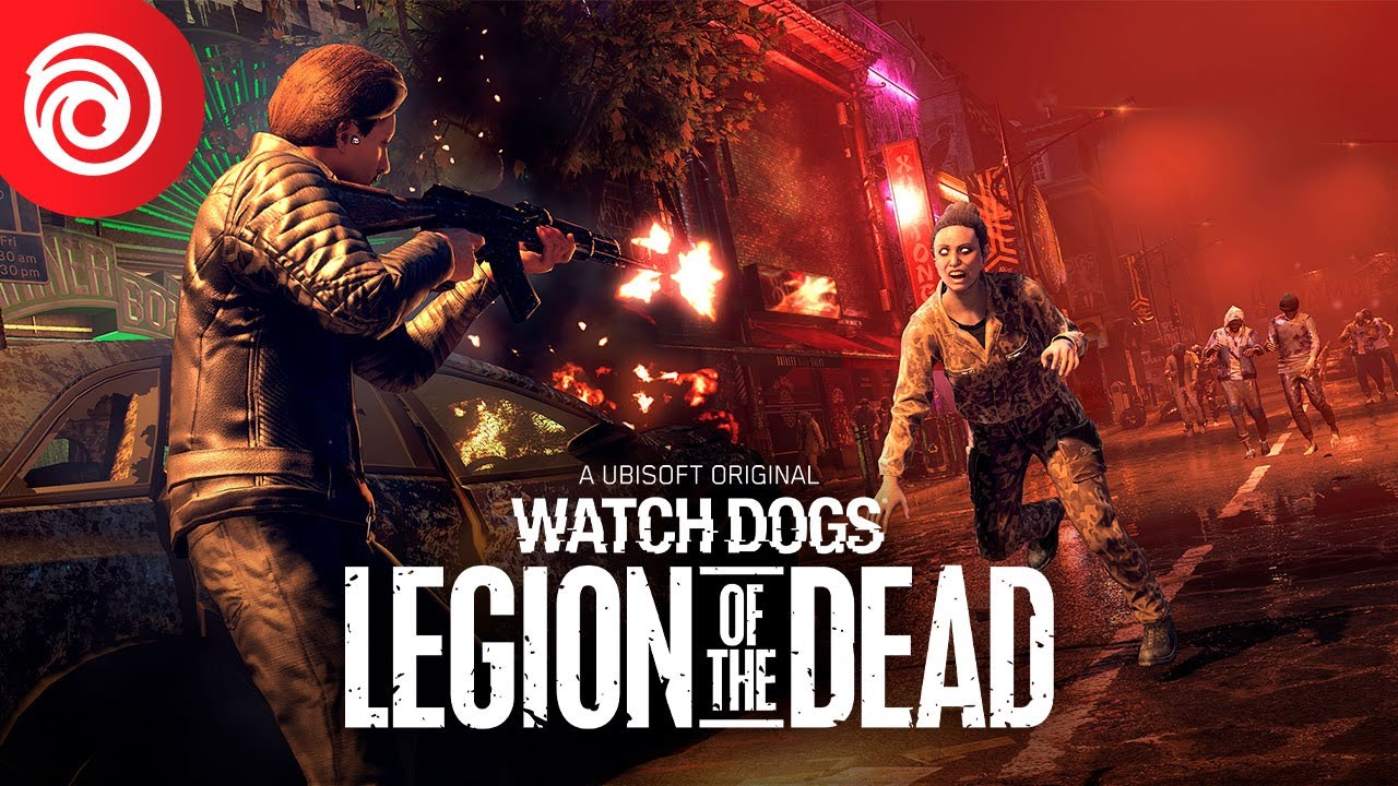 WATCH DOGS: LEGION – TRÁILER LEGION OF THE DEAD