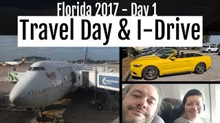 Florida 2017 : Day 1 - Travel Day & International Drive