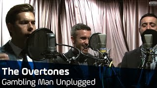 The Overtones - Gambling Man unplugged @ ANTENNE BAYERN