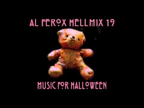 Al Ferox  HellMix 19 Music for Hallowen