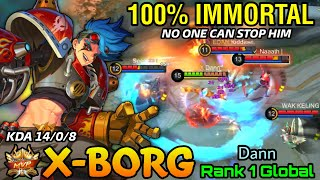No One Can Stop Him!! X.Borg Perfect Plays - Top 1 Global X.Borg by Dann - MLBB