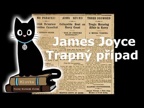 James Joyce - Trapný případ (Povídka) (Mluvené slovo CZ)