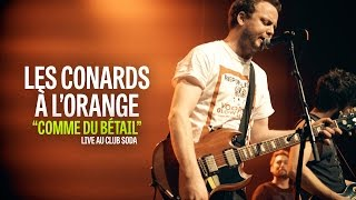 Les Conards à l'Orange -