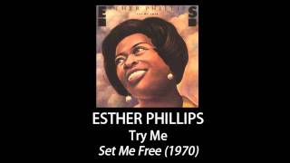 Esther Phillips - Try Me