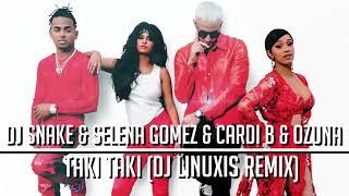 Dj Snake & Selena Gomez & Cardi B & Ozuna - Taki Taki Dj Linuxis