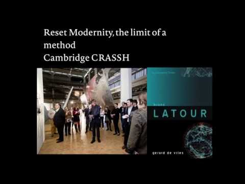 Bruno Latour: Reset Modernity - the limit of a method