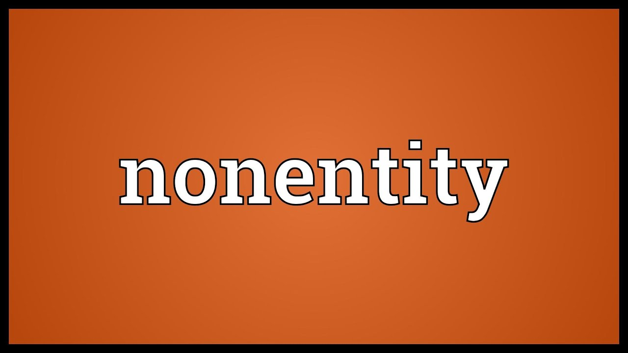 Nonentity Meaning