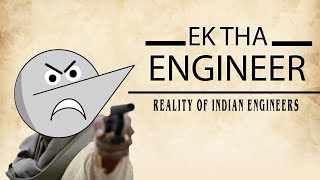 Ek Tha Engineer | Angry Prash