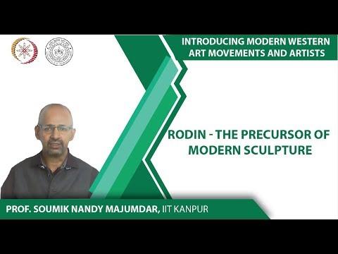 Lecture-11: Rodin – the precursor of Modern Sculpture