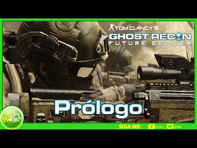 Ghost Recon Future Soldier   Prólogo