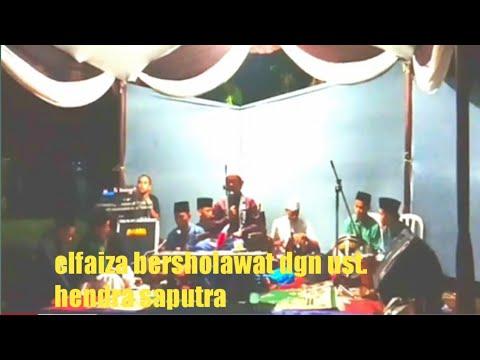 El-Faiza Bersholawat Bersama Ust. Hendra Saputra