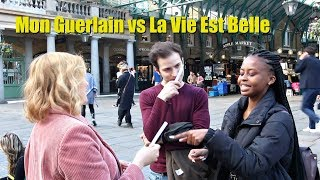 Mon Guerlain vs La Vie Est Belle | Londra' da İnsanlara Sorduk.. | PARFÜM