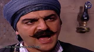 باب الحارة - ابو شهاب - انت شو قايل لصهري اليوم ؟ بدك تعملنا مشاكل هي كبيرة ابو النار وشكلين ما بحكي