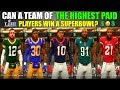 CAN A TEAM OF THE HIGHEST PAID PLAYERS WIN A SUPERBOWL? Madden 19 Franchise Experiment