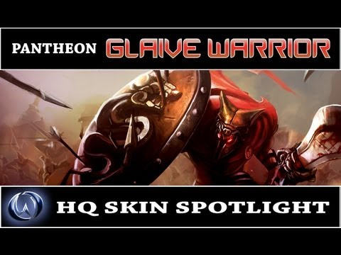 League of Legends: Glaive Warrior Pantheon (HQ Skin Spotlight)