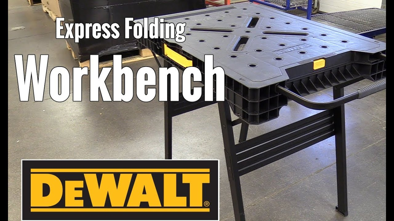 Dewalt Express Folding Workbench Youtube