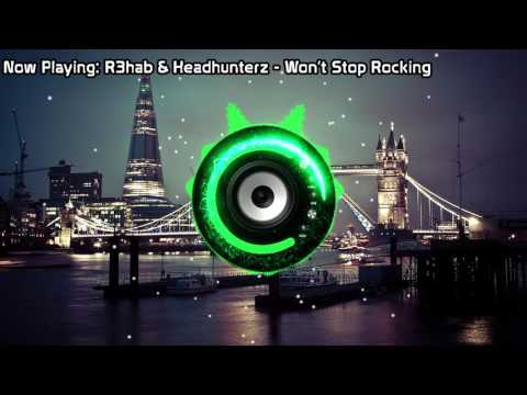 R3hab & Headhunterz - Won't Stop Rocking (Bass Boosted)