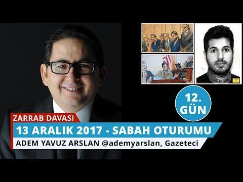 Reza Zarrab Davası: 12. Gün Sabah Oturumu - Adem Yavuz Arslan - 21
