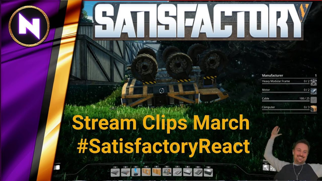 Nilaus vs  Satisfactory - Stream Clips March #SatisfactoryReact